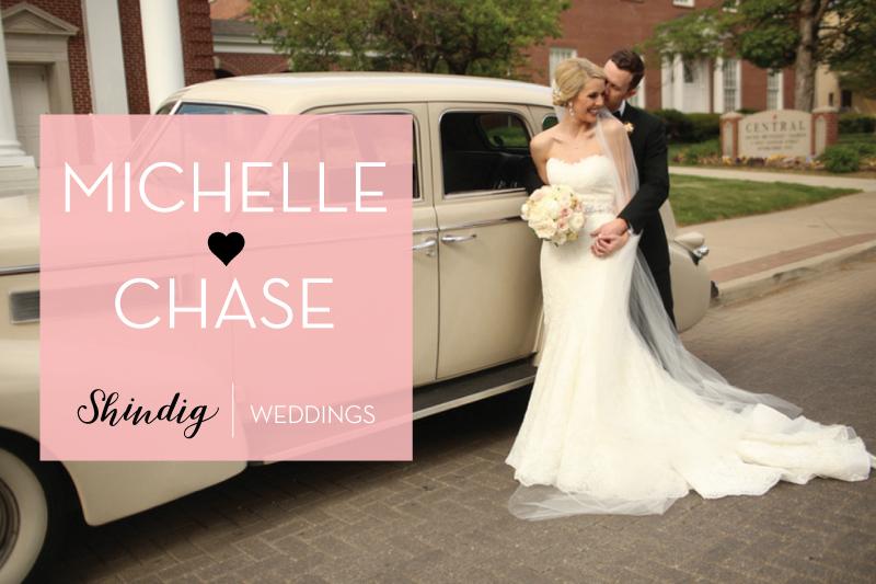Shindig Weddings | Michelle + Chase Kelly